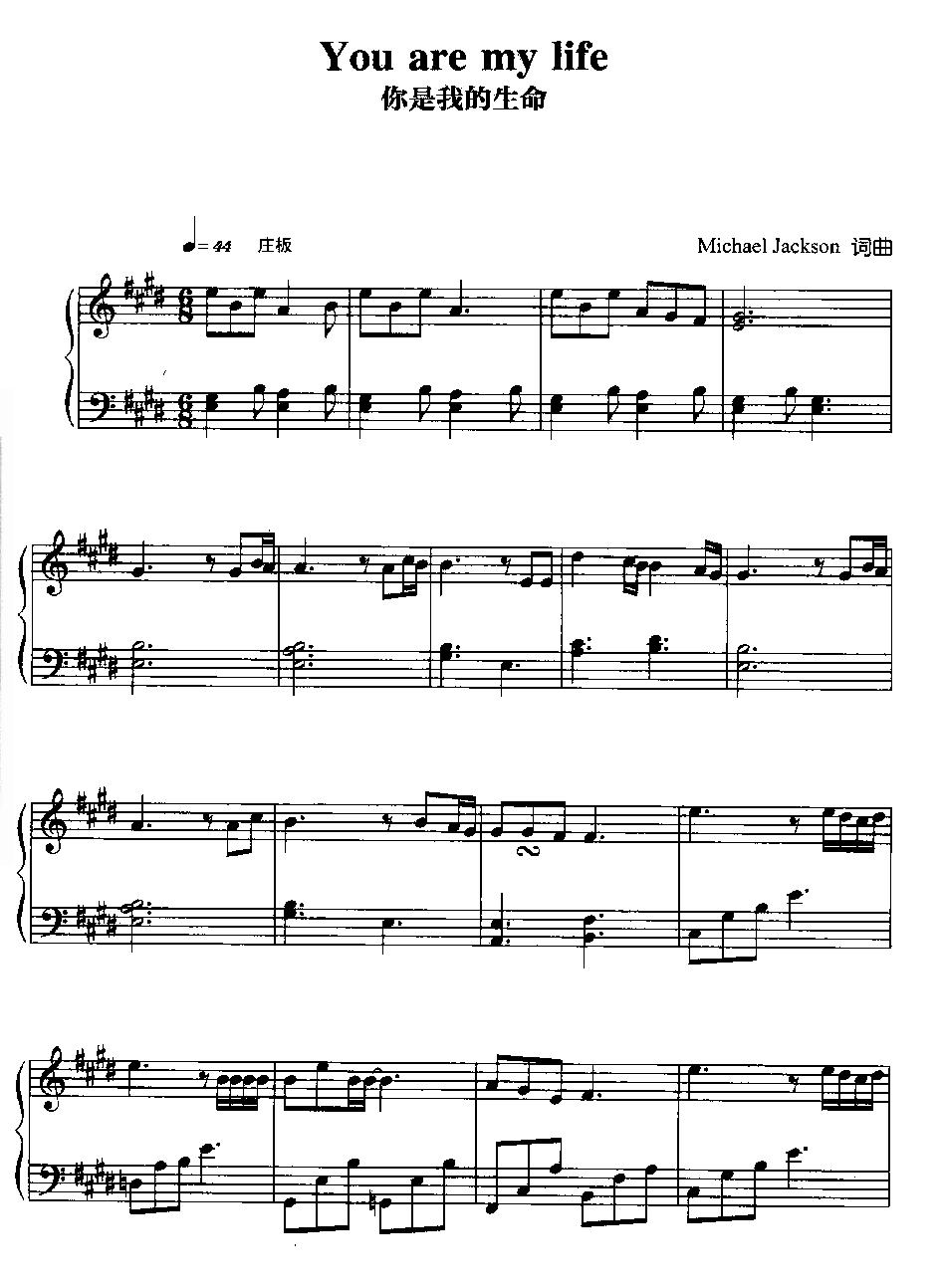 麦克·杰克逊金曲钢琴谱《You are my life 你是我的生命》